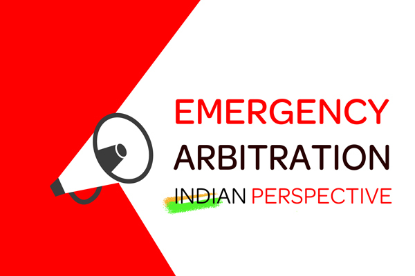 Applicability of Emergency Arbitration in Domestic and International arbitration